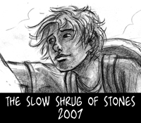 The slow shrug of stones